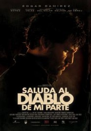 Saluda Al Diablo De Mi Parte online divx